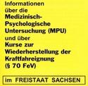 """""""Gelbes Info Sachsen"""" Informationen über die MPU und über Kurse zur Wiederherstellung der Kraftfahreignung (§ 70 FeV) im Freistaat Sachsen"""