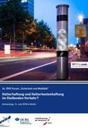 """DVR-Forum """"Sicherheit und Mobilität"""" Halterhaftung und Halterkostenhaftung im fließenden Verkehr?"""